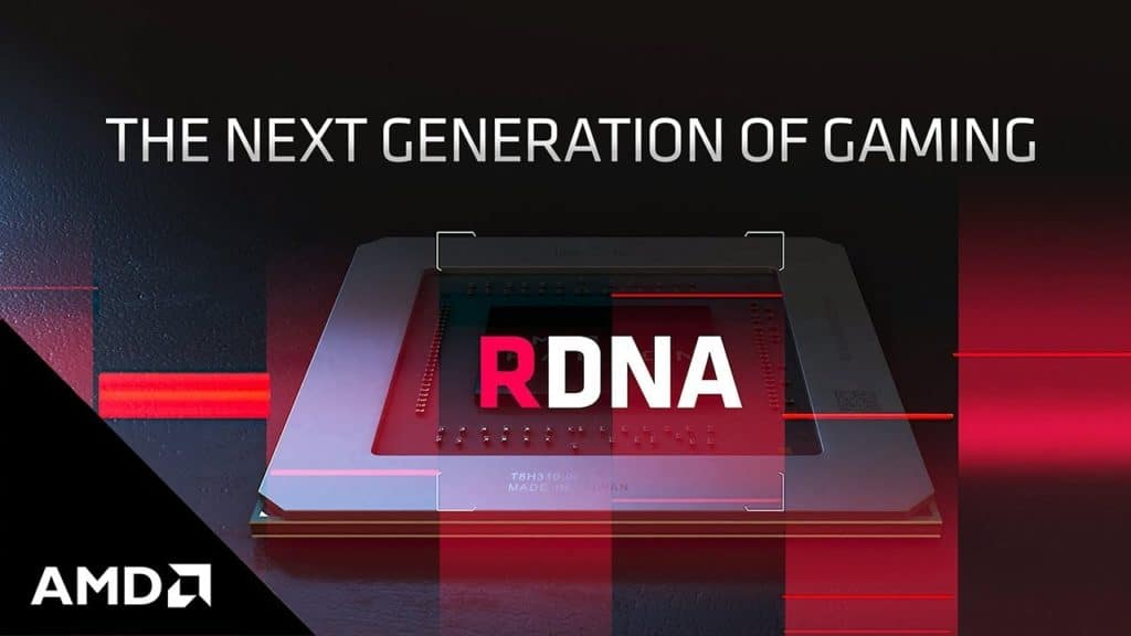 AMD RDNA - The Next Generation Of Gaming