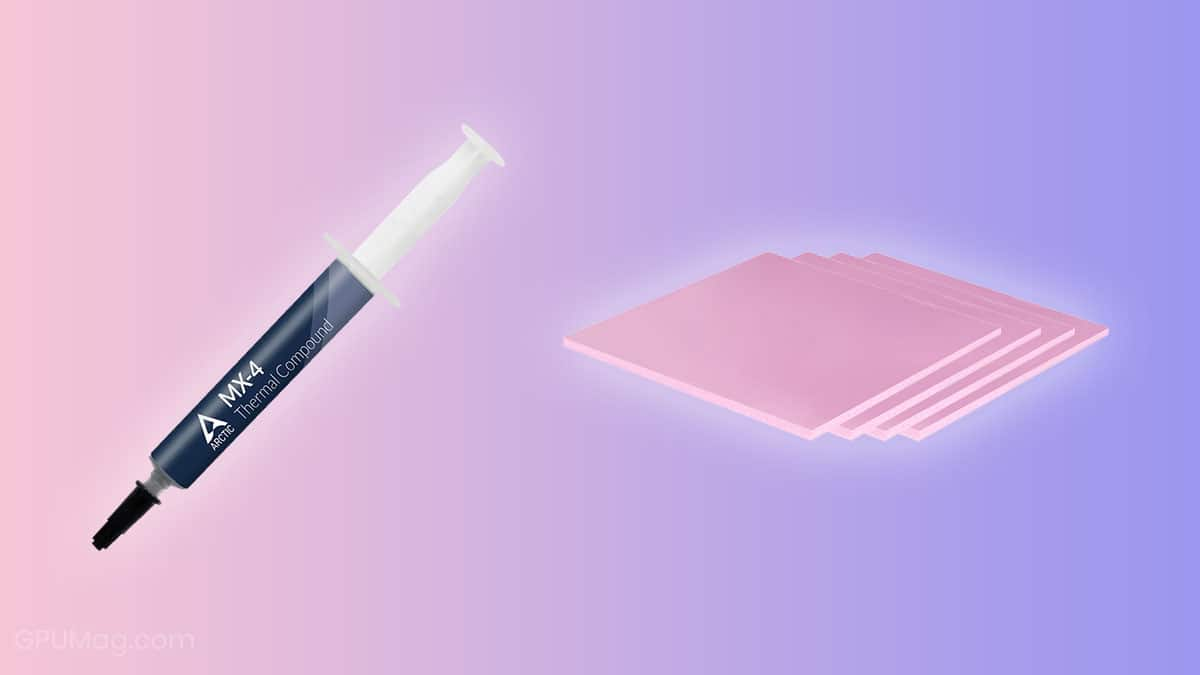 Thermal Paste vs Grease vs Pads