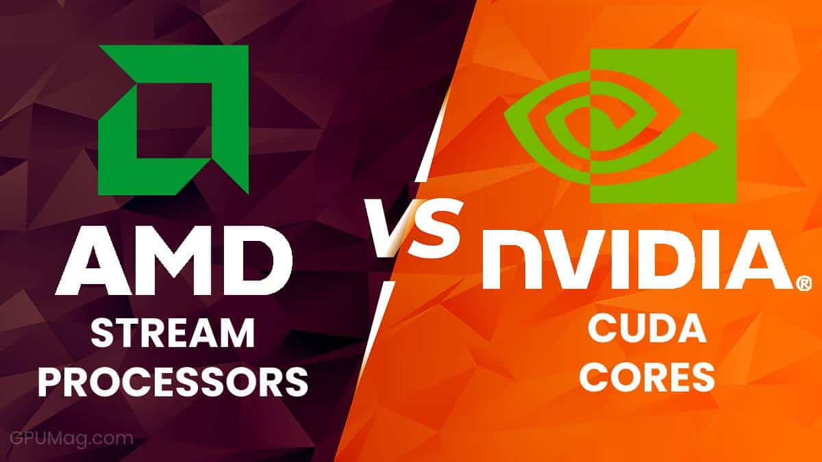 Stream Processors vs CUDA Cores